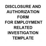 NE0254 DISCLOSURE AND AUTHORIZATION FORM FOR EMPLOYMENT RELATED INVESTIGATION TEMPLATE - ENGLISH